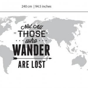World Map with Travel Quote Not All..