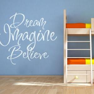 Wall Decal Quotes - Dream Imagine B..