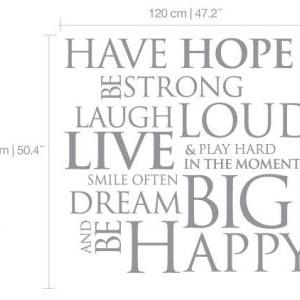 Wall Decal Quotes - Have Hope Be St..