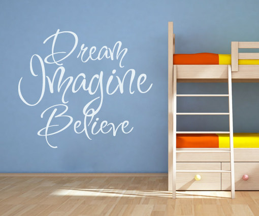 Wall Decal Quotes - Dream Imagine Believe Quote Sticker Home Decor for Housewares