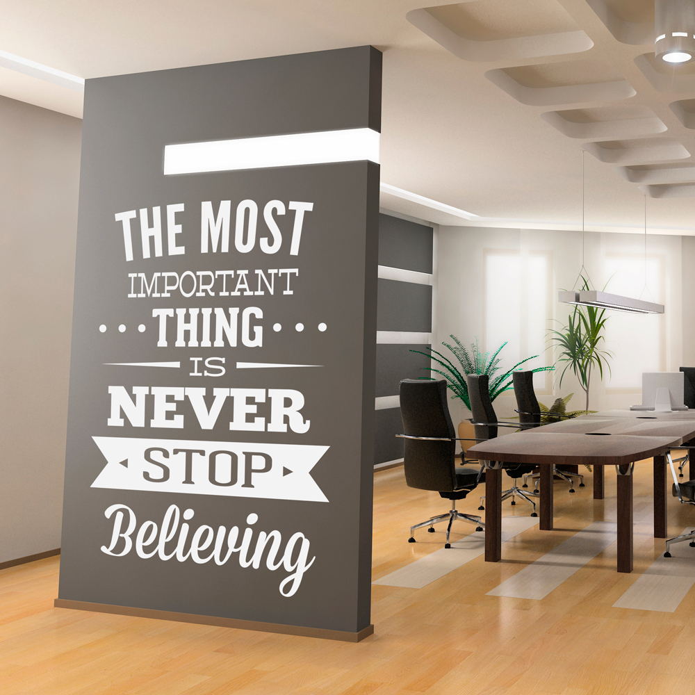 Ordinaire Wall Decal Quotes   Wall Decal Inspirational Office Art Quote Never Stop  Believing Sticker