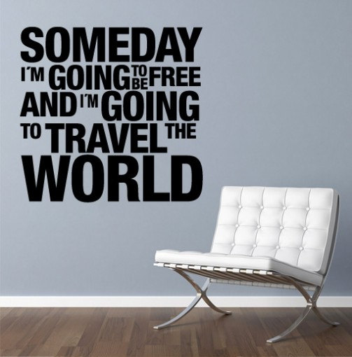wall decal quotes - vinyl quote wall housewares someday travel the